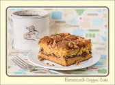 Coffee makes it possible to get out of bed.  Coffee cake makes it worthwhile.